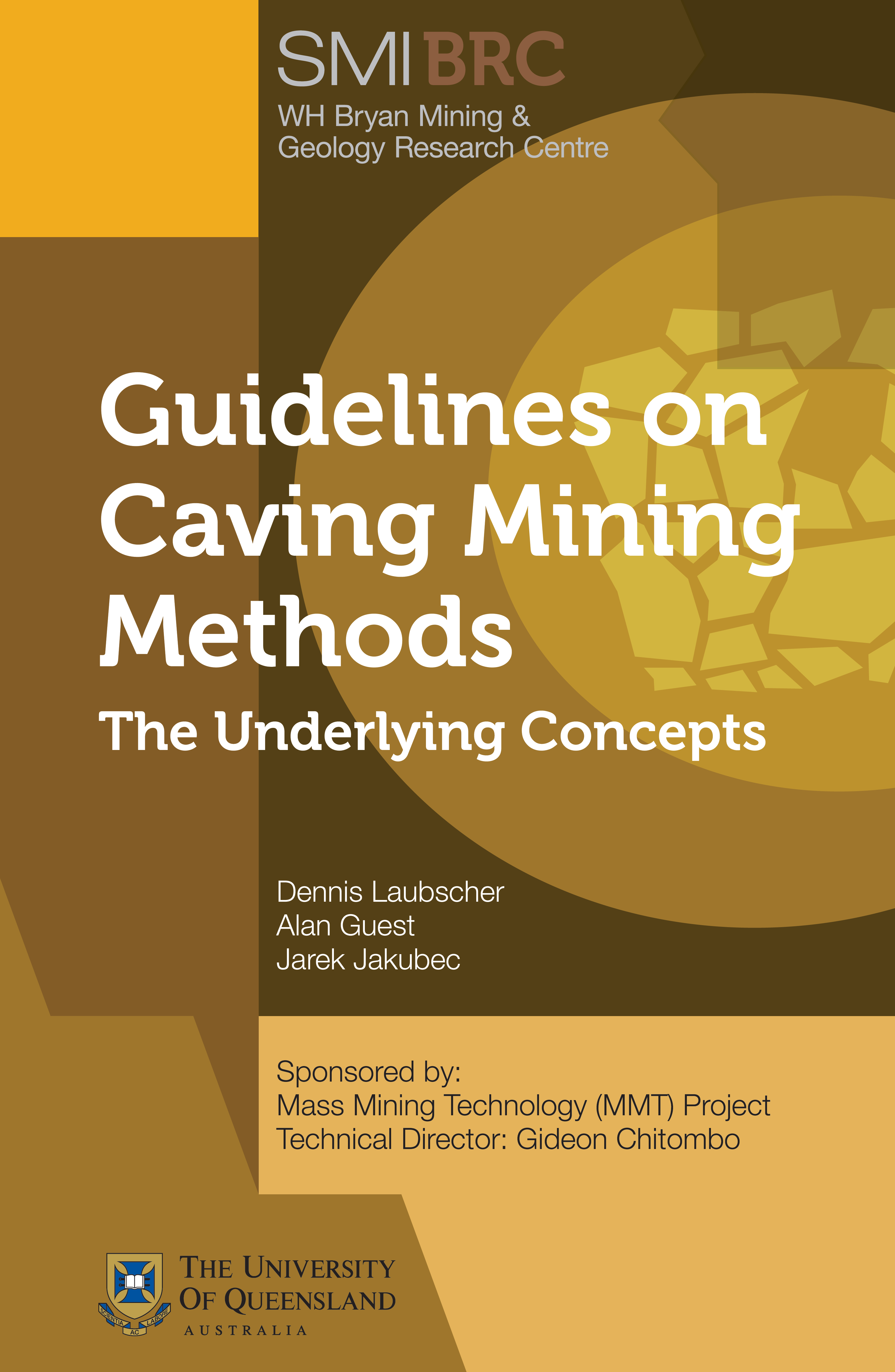 New to our Series! – Order now: Guidelines On Caving Mining